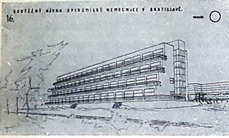 Bratislava Epidemic Hospital Proposal by architect J. Dovrtel Source: Ceskoslovenska nemocnice, 1:8, 1931, p. 224