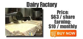 New Project: Dairy Factory - Price $63 Dividend $10 - ROI 15.87% monthly
