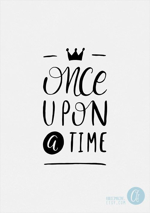 Once Upon a Time - Fairytale Art - Black and White print - Typography Poster…