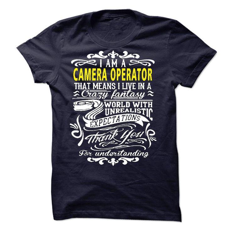 I am a Camera Operator T-Shirts, Hoodies, Sweaters