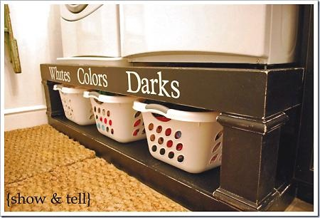 Washer/Dryer stand / Sorter - SUCH a great idea!!!         (Honey I hope you see this! Hint, Hint)