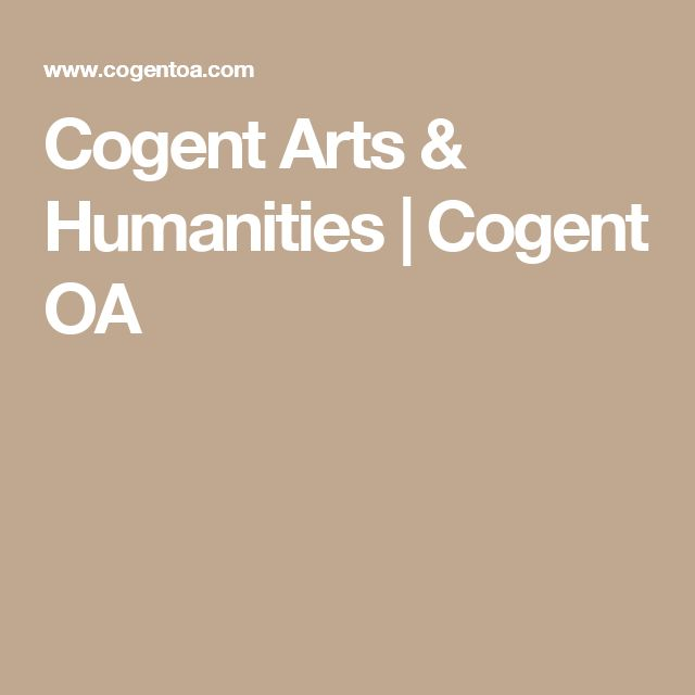 Cogent Arts & Humanities | Cogent OA