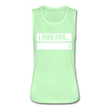 Writeable Declare what you RUN FOR Women's Flowy Muscle Tank