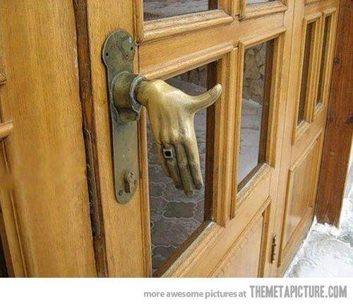 The door that shakes your hand…  Best door knob hands down lol