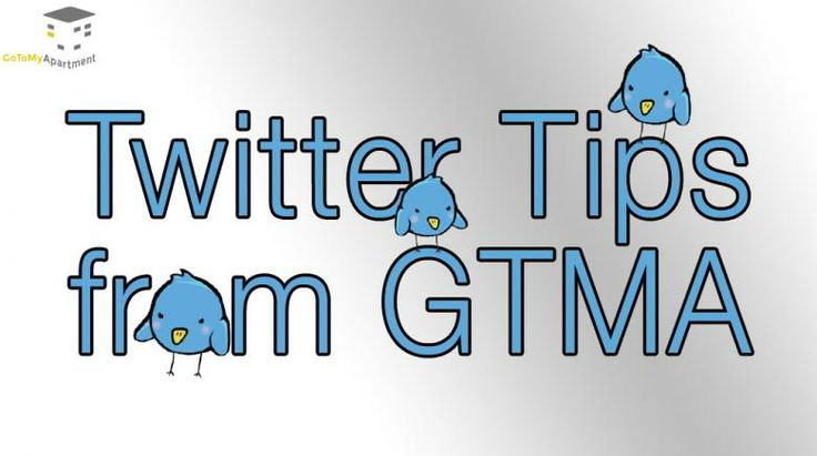 Twitter Tips from GTMA on how Tweets can lead to leases for your apartment community.