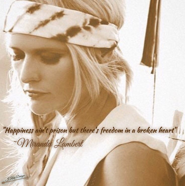 Best 25+ Miranda Lambert Quotes Ideas On Pinterest