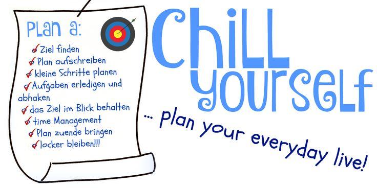 Make a plan and work the plan: Effektiv planen {im Alltag}