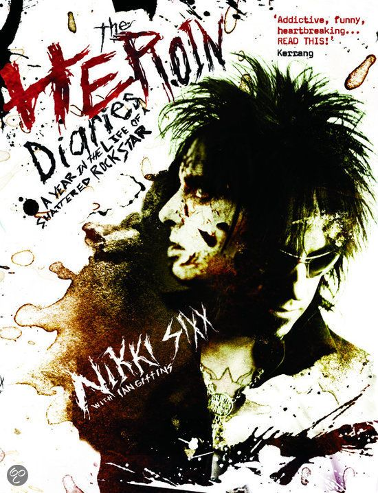 Nikki Sixx - The Heroin Diaries.... just started reading it and I love his style of writing