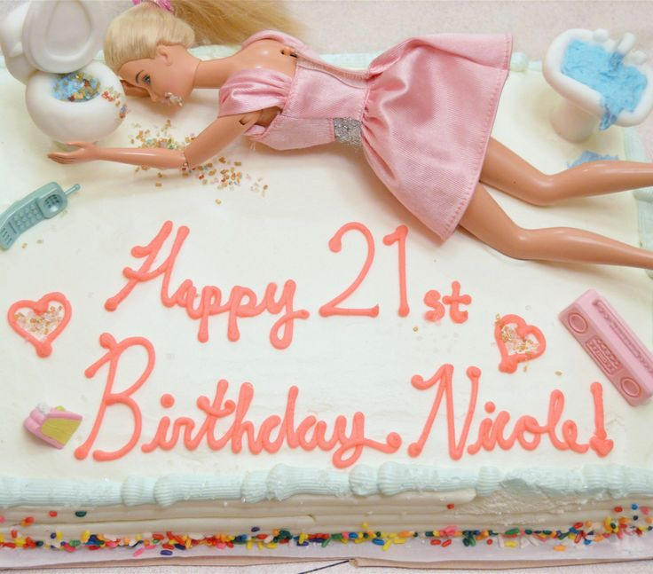 drunk barbie cute cake idea for 21st birthday! http://www.theinspirationcloset.com/post/120655689812/my-21st-birthday