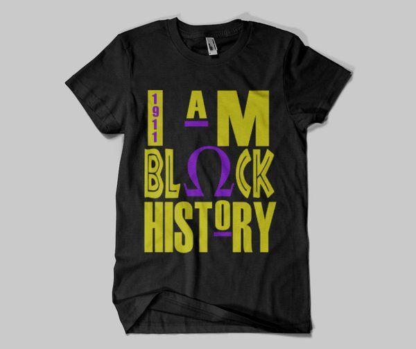 I AM BLACK HISTORY Omega Psi Phi Inspired Tee
