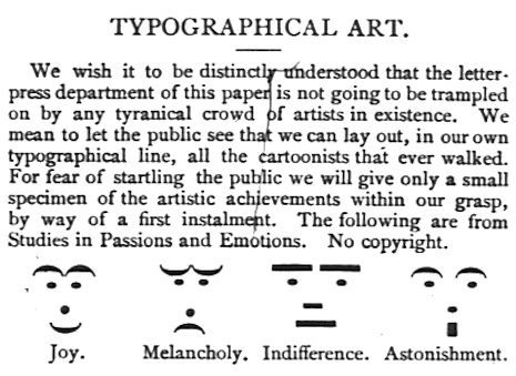 """In 1881 Keppler published a brief item about """"Typographical Art"""" that appears to be a version of proto-emoticons well over a hundred years before they became a widespread mode of expression in the 1990s."""