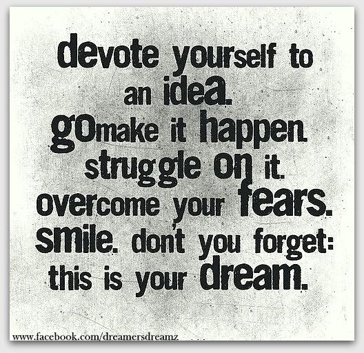 Devote yourself to an IDEA