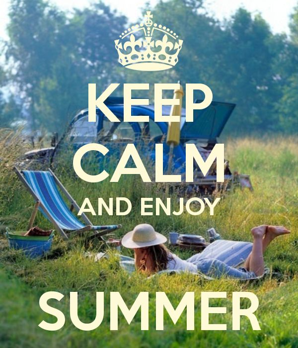 KEEP CALM AND ENJOY SUMMER - and Visit http://www.SneadsTravel.com