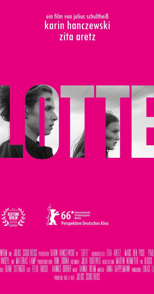Directed by Julius Schultheiß.  With Karin Hanczewski, Zita Aretz, Paul Matzke. Lotte is impulsive, rough around the edges and leads a colourful life on the streets of Berlin, stumbling from man to man and flat to flat. One night in her local bar she bumps into Marcel, an almost forgotten acquaintance. Just after he recognises her Lotte takes flight, finding refuge in the flat of her friend Sabine. The following day, the events of the previous evening still grate on Lotte ...