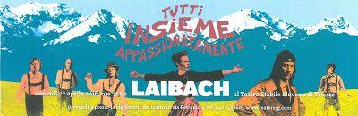 Casa Vacanze Molino8 - Ghega, Trieste - Tel. 320-3030941 & 340-7042896: Concerto dei Laibach a Trieste, 22 aprile 2016 all...
