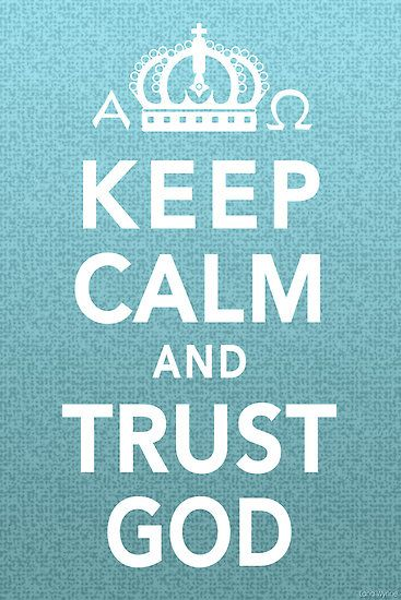 Keep calm trust in god wallpaper