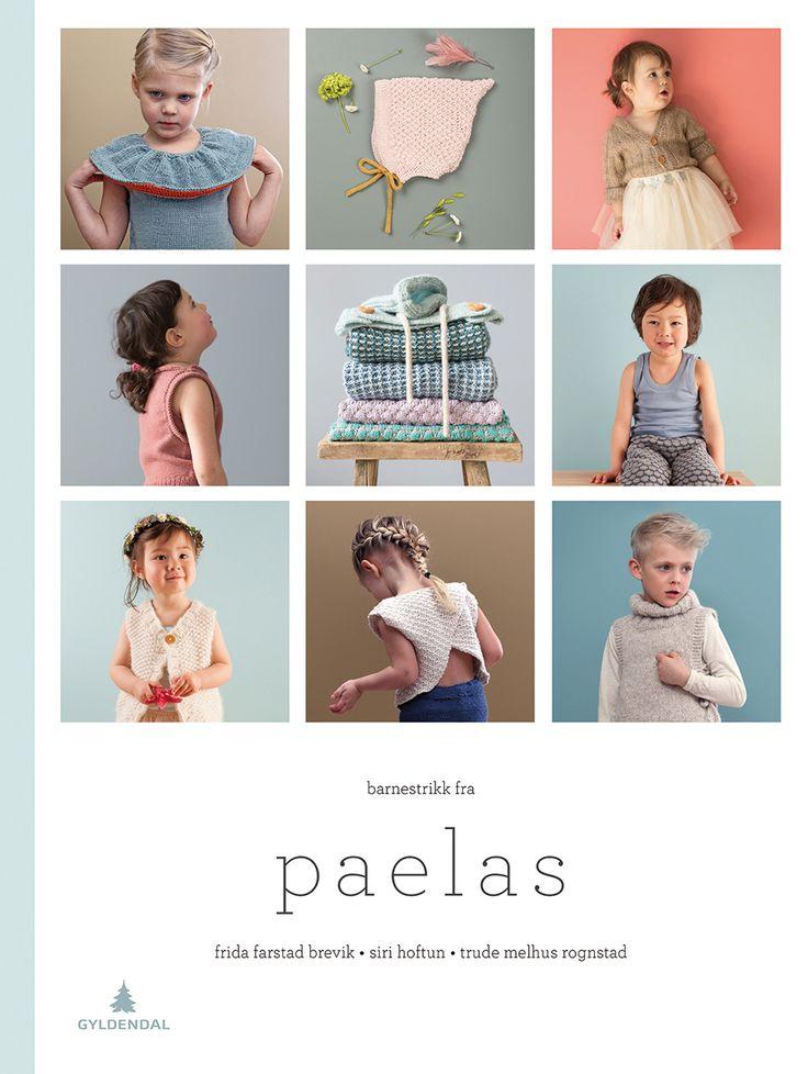 """Strikkeboken vår """"Barnestrikk fra paelas"""" kommer i salg 3. august 2015. I boken vil du finne 50 oppskrifter til gutt og jente i alderen 0-8 år. Noen av våre kla"""