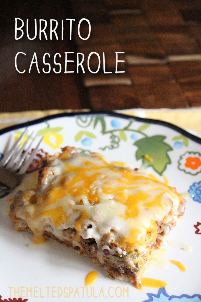 Burrito Casserole, a fairly easy & quick weeknight dish