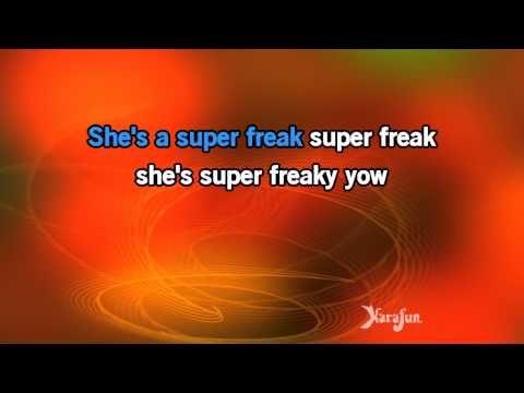 Download MP3: http://www.karaoke-version.com/mp3-backingtrack/rick-james/superfreak.html Sing Online: http://www.karafun.com/karaoke/rick-james/superfreak/ *...