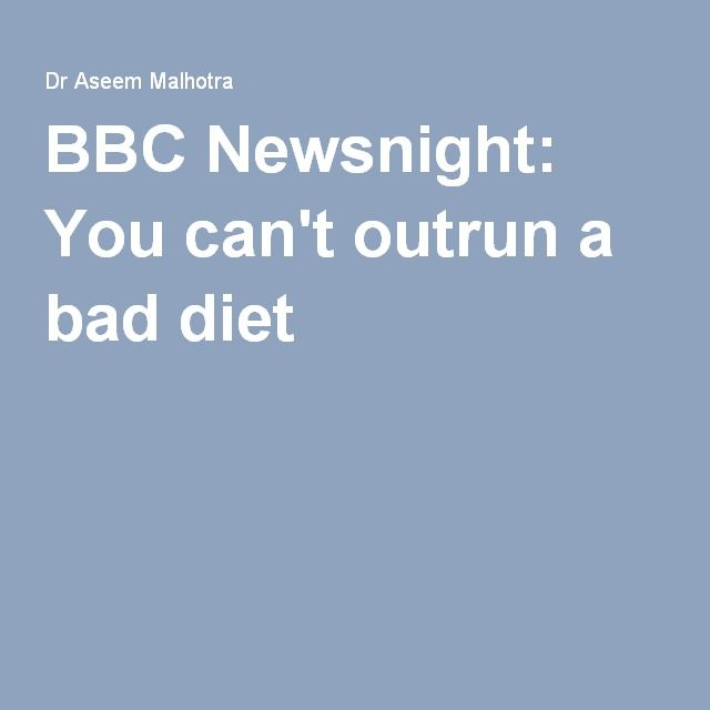 BBC Newsnight: You can't outrun a bad diet