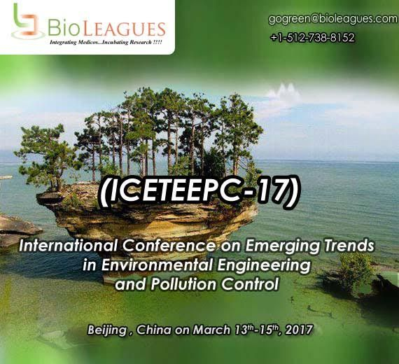 ICETEEPC 2017. International Conference on Emerging Trends In Environmental Engineering and Pollution Control will be held during Mar.13 – Mar.15,2017 in China