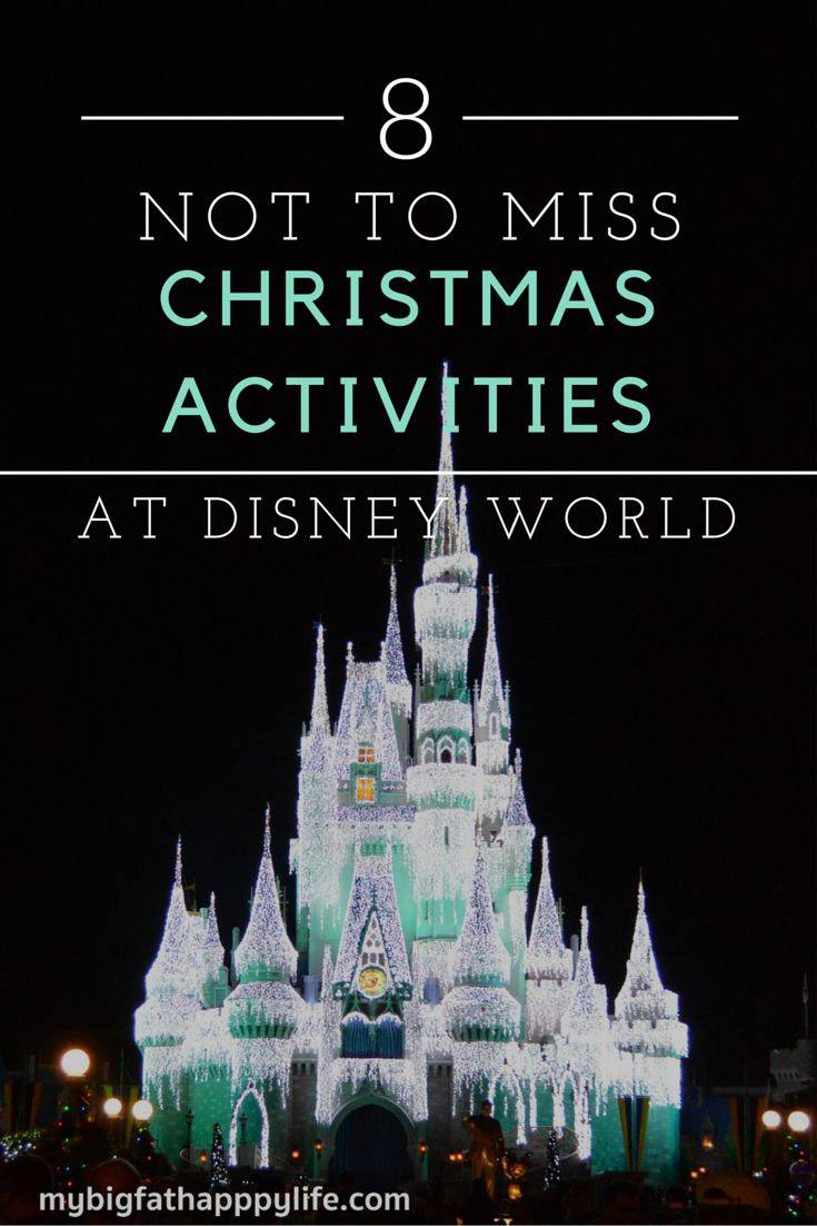 8 Not to be Missed Christmas Activities at Disney World; Magic Kingdom, Animal Kingdom, Hollywood Studios, and Epcot | mybigfathappylife.com