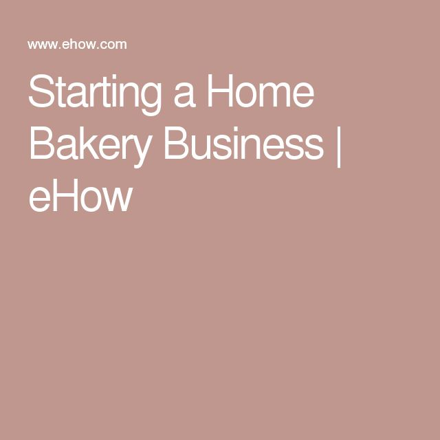 Best 25+ Home Bakery Business Ideas On Pinterest