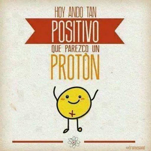 Siempre sere una persona positiva. La negatividad no es parte d mi vocabulario. Hay tanto q alcanzar!!!