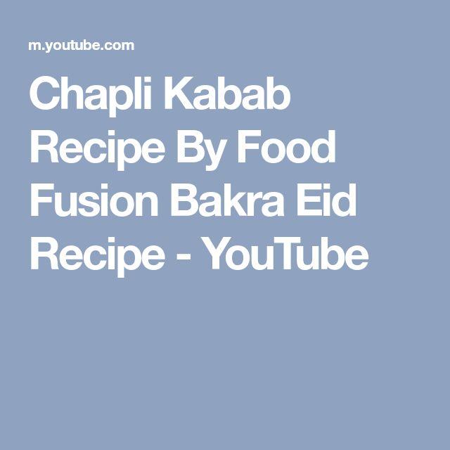 Chapli Kabab Recipe By Food Fusion Bakra Eid Recipe - YouTube