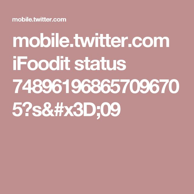 mobile.twitter.com iFoodit status 748961968657096705?s=09