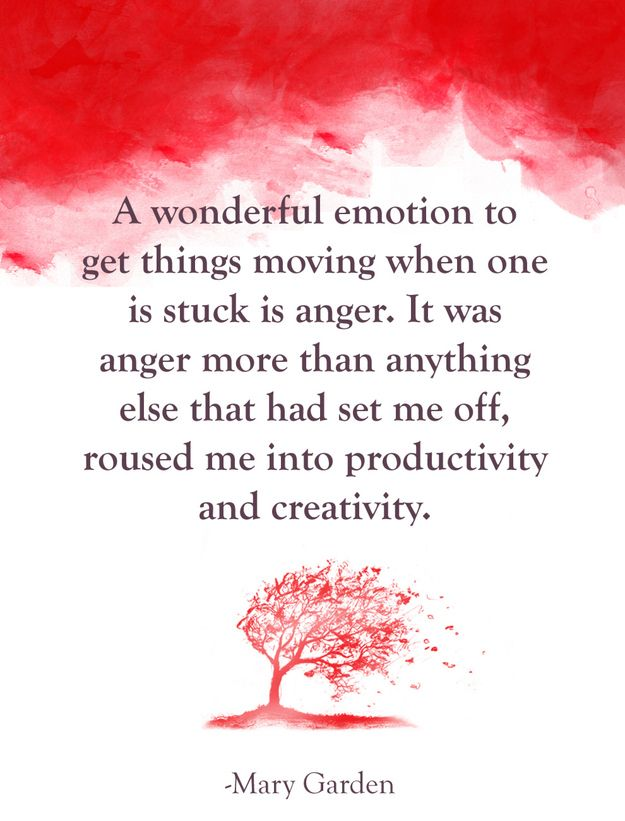 Get angry...