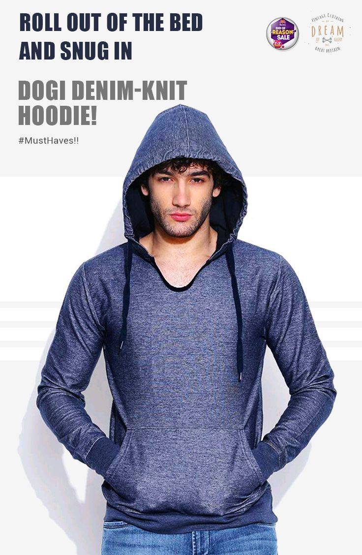 Denim knit hoodie is an absolute #musthave.Treat yourself with DOGI exclusive merchandise. Shop Now: http://bit.ly/1RghS5W