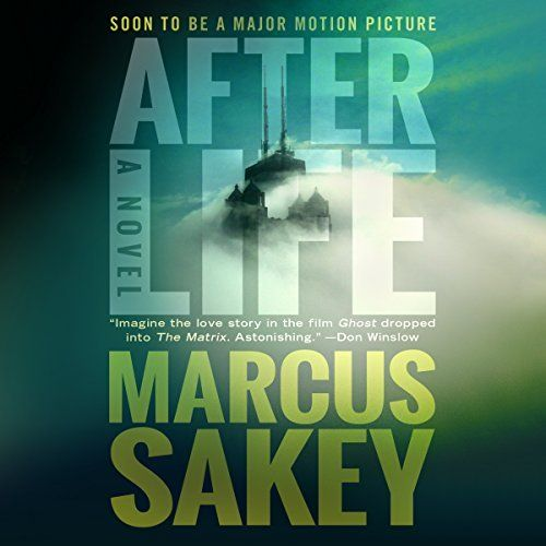"""Another must-listen from my #AudibleApp: """"Afterlife"""" by Marcus Sakey, narrated by Finty Williams."""