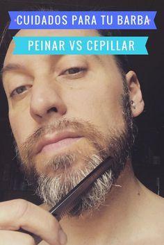 Cuidados para tu barba ¿es mejor peinar o cepillar? consejos para arreglar tu barba a todas las medidas ¿es mejor una tijera para una barba larga? Desubre las mejores tecnicas para cuidar tu barba