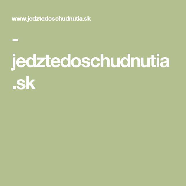 - jedztedoschudnutia.sk