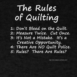 I always end up breaking rule number 1.  I truely give a little bit of myself with every quilt I give.  LOL  ...k