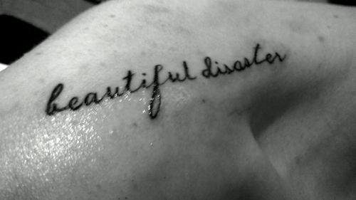 Go Back > Gallery For > Beautiful Disaster Tattoo
