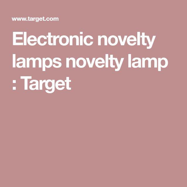 Electronic novelty lamps novelty lamp : Target