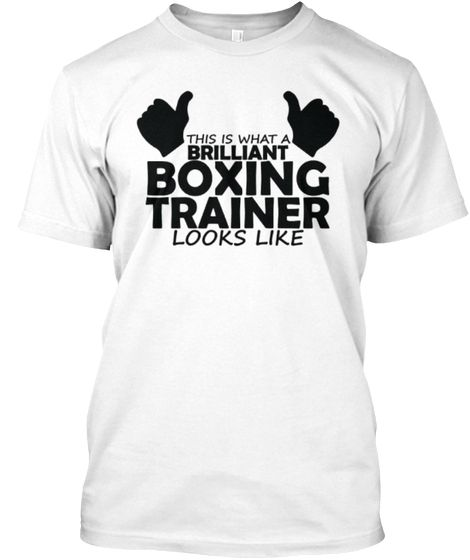 Brilliant Boxing Trainer Limited Edition White T-Shirt Front