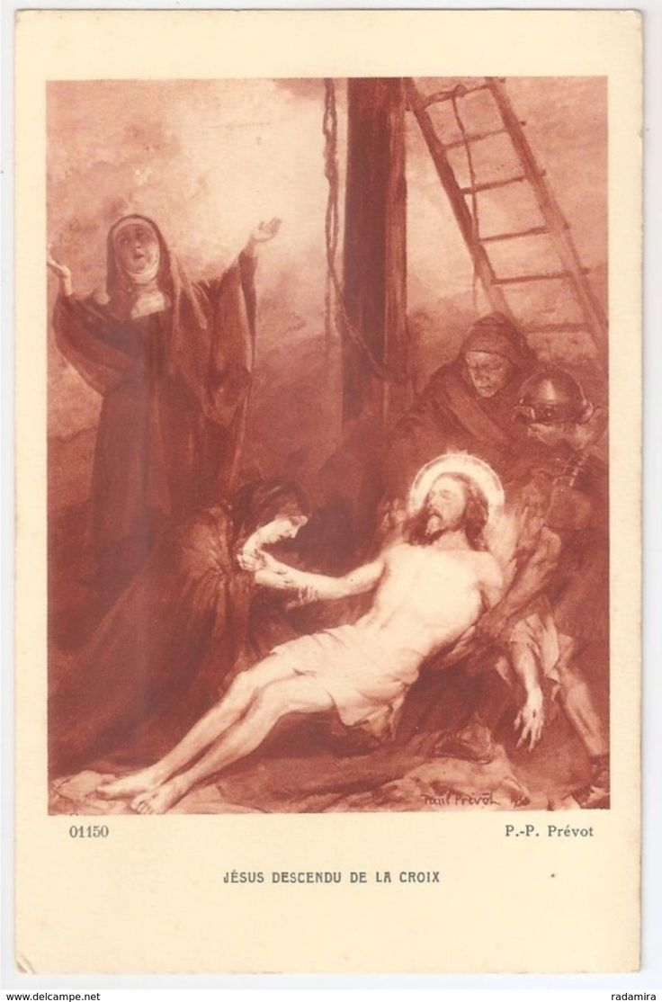 """Carte Postale Ancienne """"JÉSUS DESCENDU DE LA CROIX"""" - P. P. Prévot - Salon de Paris - France."""