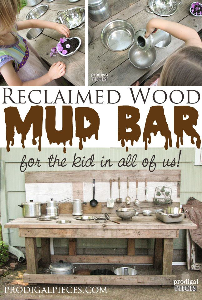 Build A Mud Bar Play Station Out Of Reclaimed Wood By Prodigal Pieces Www Prodigalpieces