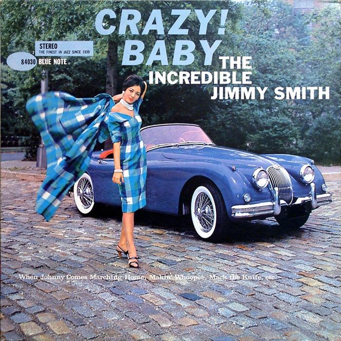 Jimmy Smith - Crazy! Baby