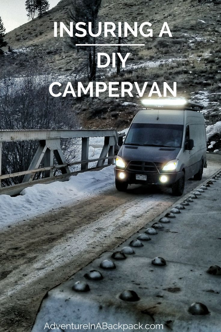 How To Get Insurance On A Diy Camper Van Van Life Diy Camper