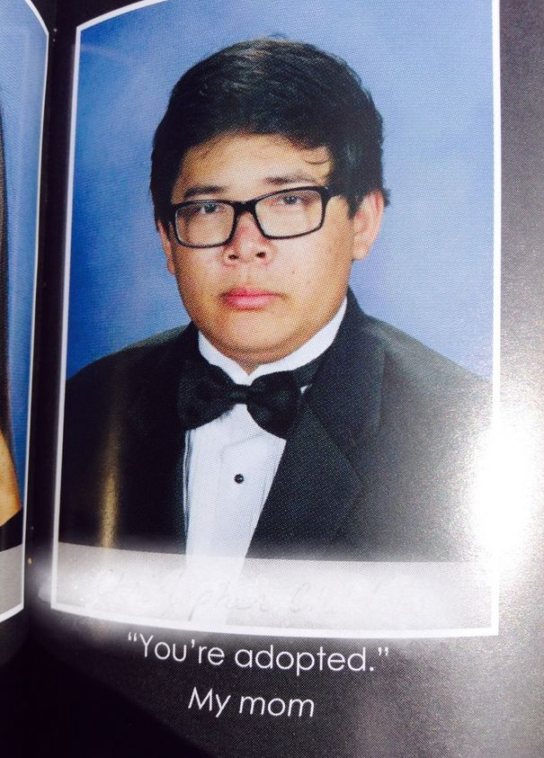 The Saddest Quote: | The 27 Absolute Best Yearbook Quotes From The Class Of 2015