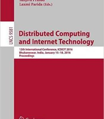 Distributed Computing And Internet Technology: 12th International Conference Icdcit 2016 PDF
