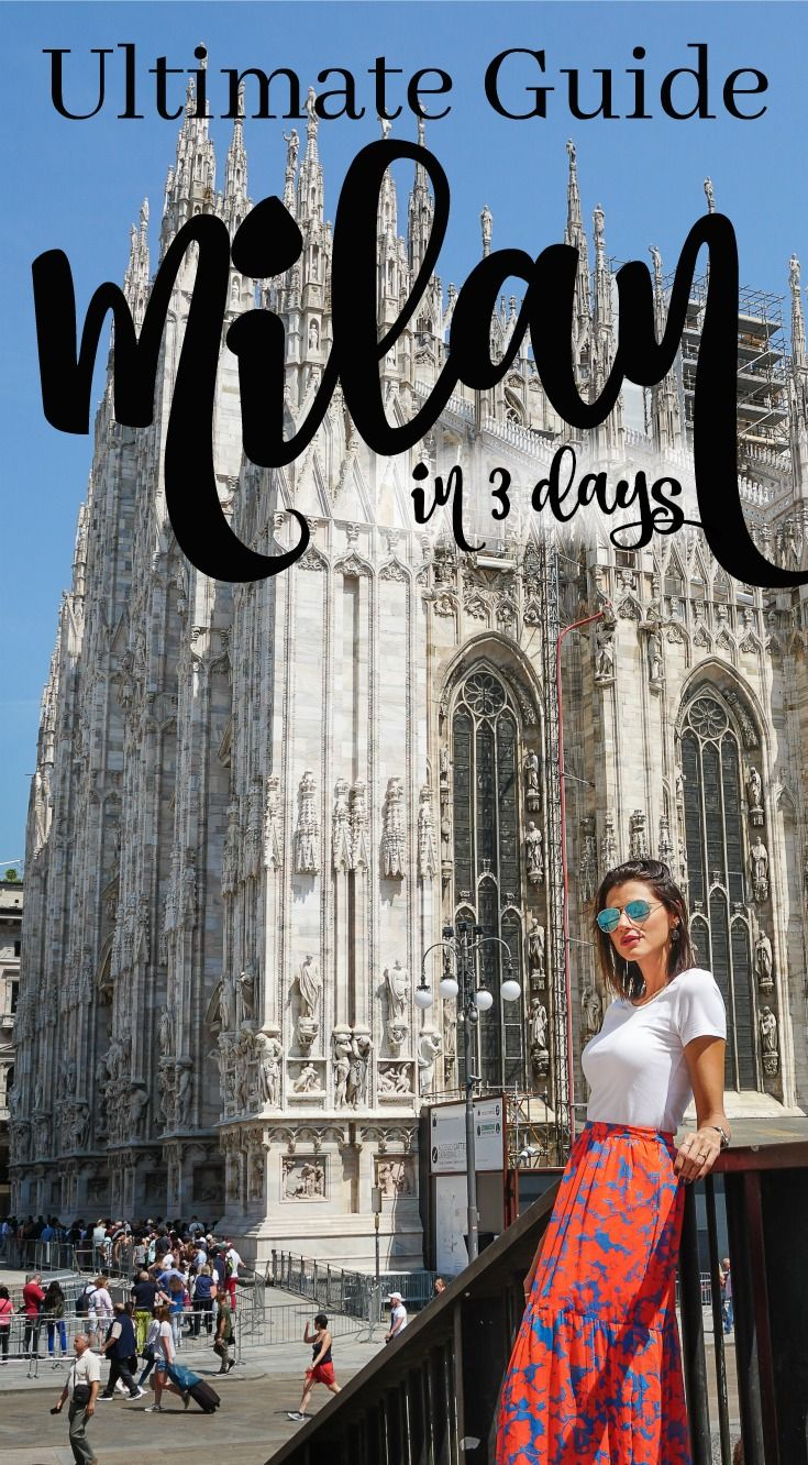 The Ultimate Guide To What To Do In Milan In 3 Days Best Places