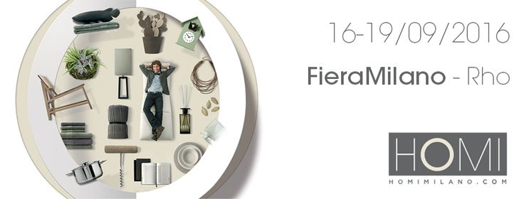 Dal 16 al 19 settembre saremo presenti alla fiera HOMI di Milano! #madeinitaly #arredamento #artigianato