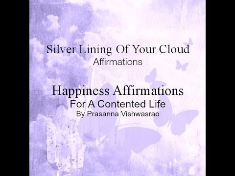"""15 Life Affirmations by Prasanna Vishwasrao http://www.self-help-and-self-development.com   Not everyone is born with a happy disposition. But psychologists say that we can be trained to be happy. What is required is a small change in thinking. Happiness affirmations will help you change your thinking. That is why Abe Lincoln said """"People are just as happy as they make up their minds to be."""" ..._More fantastic quotes on: https://www.facebook.com/SilverLiningOfYourCloud"""