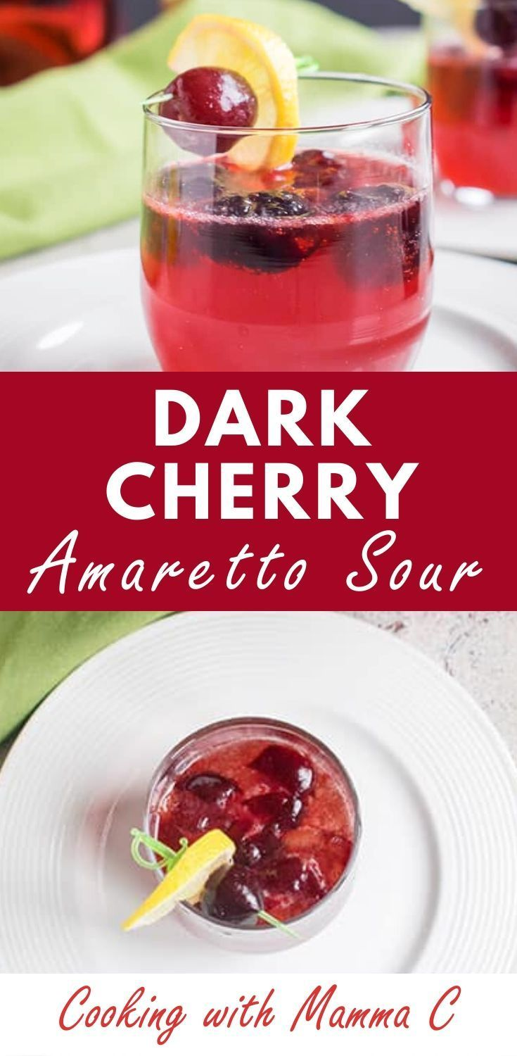 Dark Cherry Amaretto Sour A Delicious Festive Cocktail For The Holidays Or Any Time Of Year With Frozen In 2020 Mixed Drinks Recipes Amaretto Sour Amaretto Drinks