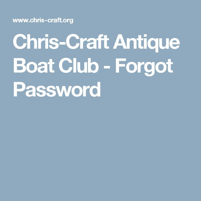 Chris-Craft Antique Boat Club - Forgot Password